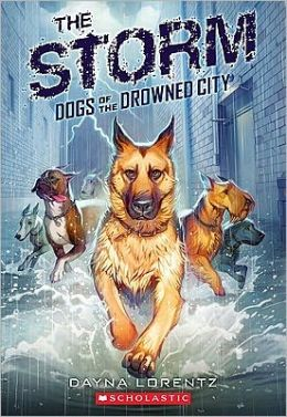 The Storm (Dogs of the Drowned City Series #1)