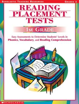 Reading Placement Tests: First Grade: Easy Assessments to Determine Students' Levels in Phonics, Vocabulary, and Reading Comprehension (PagePerfect NOOK Book)