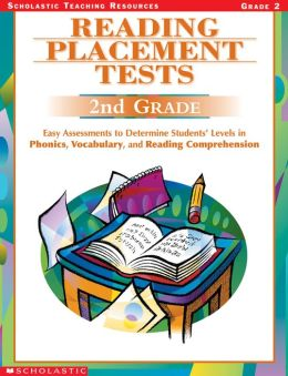 Reading Placement Tests: Second Grade: Easy Assessments to Determine Students' Levels in Phonics, Vocabulary, and Reading Comprehension (PagePerfect NOOK Book)