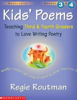 Kids' Poems: Grades 3 & 4: Teaching Third and Fourth Graders to Love Writing Poetry (PagePerfect NOOK Book)