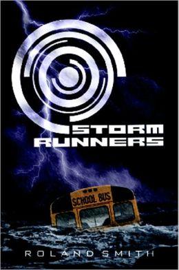 Storm Runners (Storm Runners Series #1)