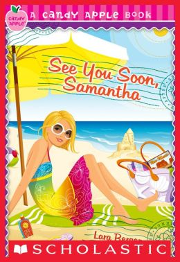 See You Soon, Samantha (Candy Apple Series)