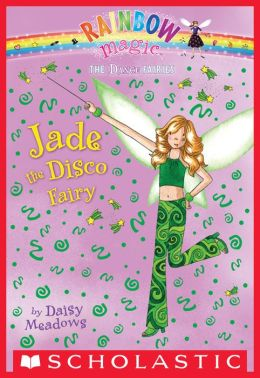 Jade the Disco Fairy (Dance Fairies Series #2)