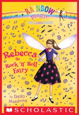 Rebecca the Rock 'n' Roll Fairy (Dance Fairies Series #3)