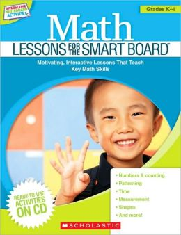 Math Lessons for the Smart Board: Grades K-1
