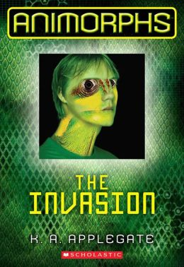 The Invasion (Animorphs Series #1)