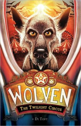 The Twilight Circus (Wolven Series #2)