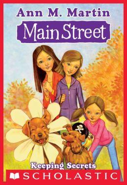 Main Street #7: Keeping Secrets