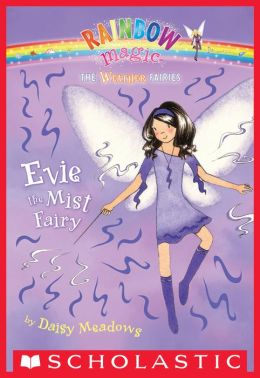 Evie the Mist Fairy (Weather Faires Series #5)