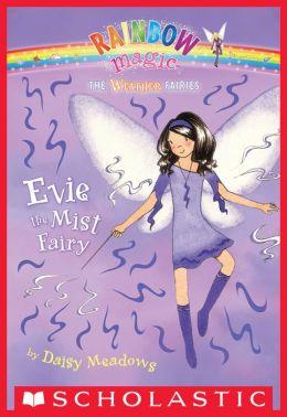 Weather Fairies #5: Evie the Mist Fairy