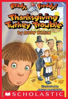Thanksgiving Turkey Trouble (Ready, Freddy! Series #15)