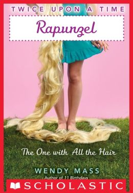 Rapunzel: The One with All the Hair (Twice Upon a Time Series #1)