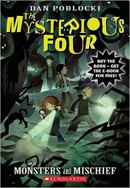 Monsters and Mischief (The Mysterious Four Series #3)