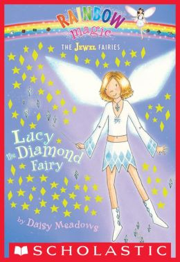 Lucy the Diamond Fairy (Jewel Fairies Series #7)