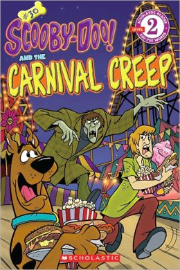 The Carnival Creep (Scooby-Doo Reader Series #30)