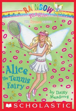 Alice the Tennis Fairy (Sports Fairies Series #6)
