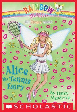 Sports Fairies #6: Alice the Tennis Fairy