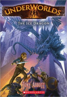 The Ice Dragon (Underworlds Series #4)