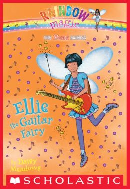 Ellie the Guitar Fairy (Music Fairies Series #2)