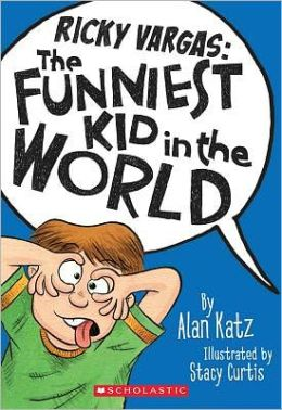 The Funniest Kid in the World (Ricky Vargas Series #1)