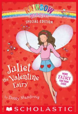 Juliet the Valentine Fairy (Rainbow Magic: Special Edition Series)