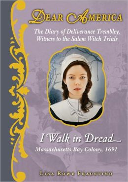 I Walk in Dread (Dear America Series)