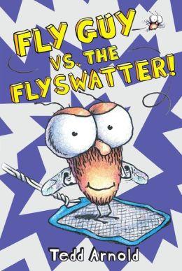 Fly Guy vs. the Flyswatter! (Fly Guy Series #10)