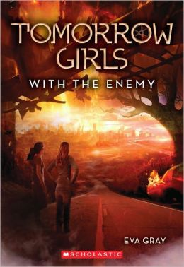 With the Enemy (Tomorrow Girls Series #3)
