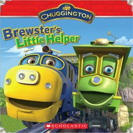 Brewster's Little Helper (Chuggington Series)