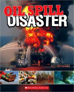 Oil Spill: Disaster