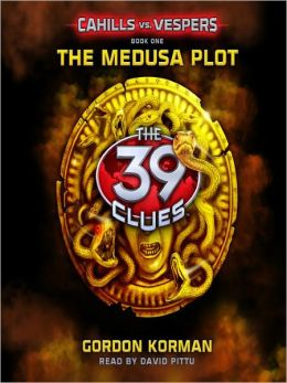 The Medusa Plot (The 39 Clues: Cahills vs. Vespers Series #1)