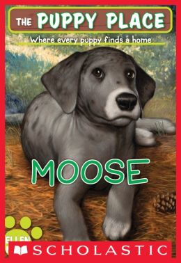 Moose (The Puppy Place Series)