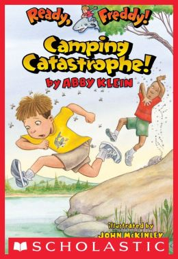 Camping Catastrophe! (Ready, Freddy! Series #14)