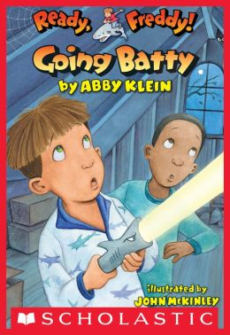 Going Batty (Ready, Freddy! Series #21)