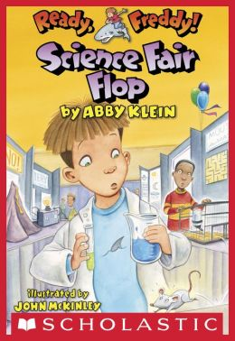 Science Fair Flop (Ready, Freddy! Series #22)