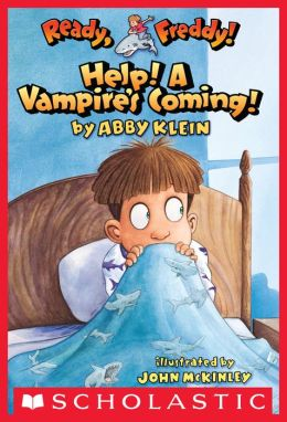 Help! A Vampire's Coming! (Ready, Freddy! Series #6)