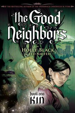 Kin (Good Neighbors Series #1)