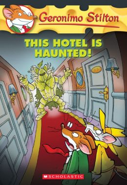 This Hotel Is Haunted! (Geronimo Stilton Series #50)