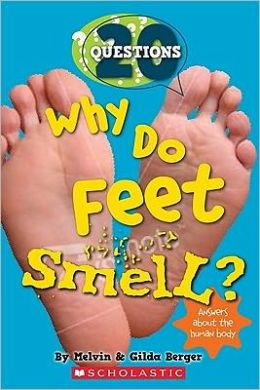 Why Do Feet Smell? (20 Questions Series #1)