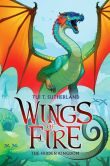 Book Cover Image. Title: Wings of Fire Book Three:  The Hidden Kingdom, Author: Tui T. Sutherland
