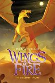 Book Cover Image. Title: Wings of Fire Book Five:  The Brightest Night (B&N Exclusive Edition), Author: Tui T. Sutherland