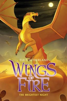 The Brightest Night (B&N Exclusive Edition) (Wings of Fire Series #5)