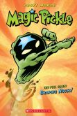 Book Cover Image. Title: Magic Pickle Graphic Novel, Author: Scott Morse