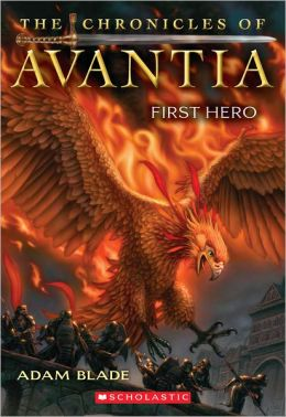 First Hero (Chronicles of Avantia Series #1)