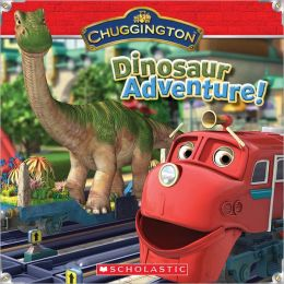 Dinosaur Adventure! (Chuggington Series)