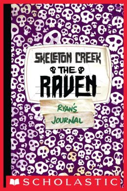 The Raven (Skeleton Creek Series #4)
