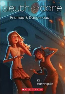 Framed and Dangerous (Sleuth or Dare Series #3)