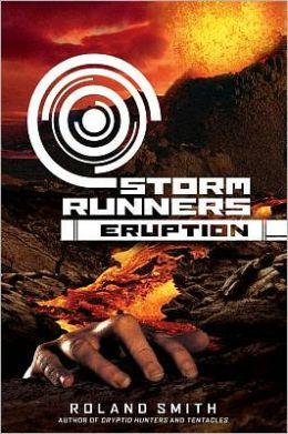 Eruption (Storm Runners Series #3)