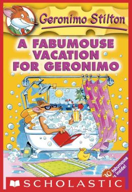 A Fabumouse Vacation for Geronimo (Geronimo Stilton Series #9)
