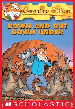 Down and Out Down Under (Geronimo Stilton Series #29)